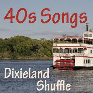 40s Songs - Dixieland Shuffle