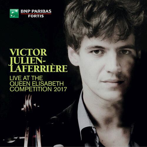 Victor Julien-Laferrière Live at the Queen Elisabeth Competition 2017 - Live
