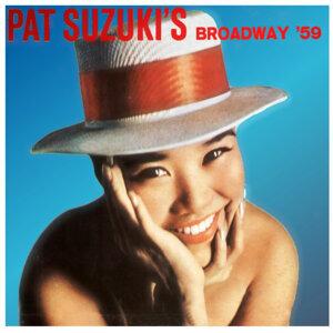 Pat Suzuki's Broadway '59