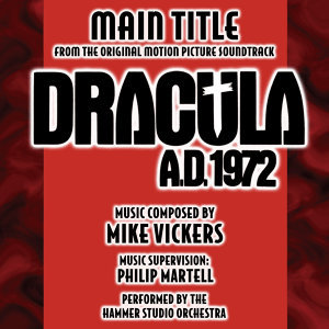 Dracula A.D. 1972 - Main Theme from the Hammer Motion Picture