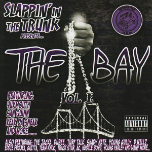 Slappin' in the Trunk Presents... The Bay VOL.1