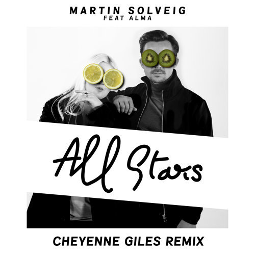 All Stars - Cheyenne Giles Remix