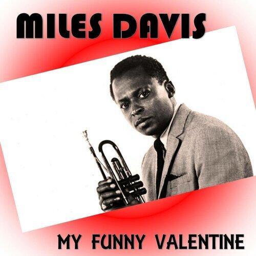 My Funny Valentine - Digitally Remastered