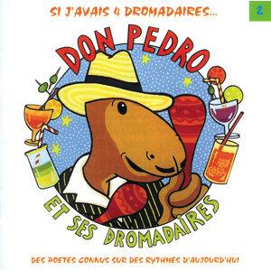 Don Pedro Et Ses Dromadaires Vol 2
