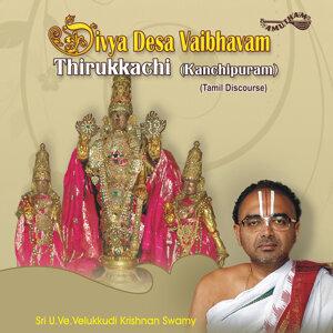 Divya Desa Vaibhvam-Thirukkachi