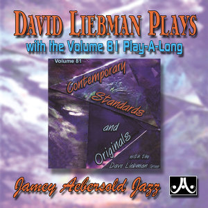 David Liebman Plays Contemporary Standards and Originals