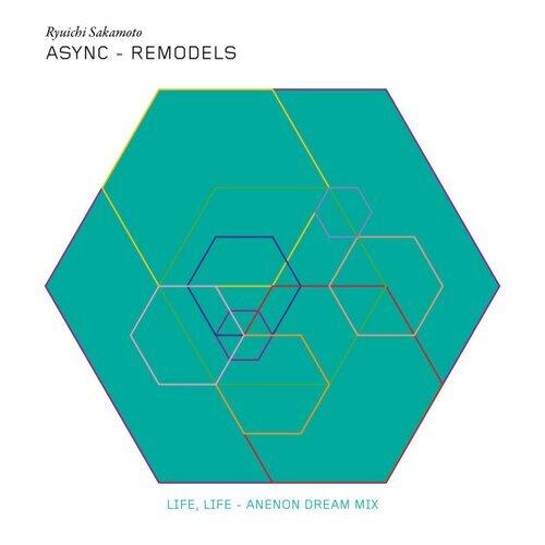 Life, Life - Anenon Dream Mix