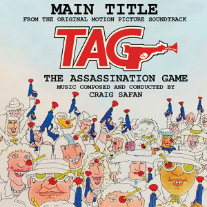 TAG: The Assassination Game - Main Title from the Original Soundtrack