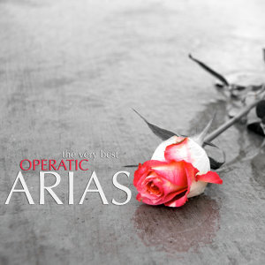 The Very Best Operatic Arias