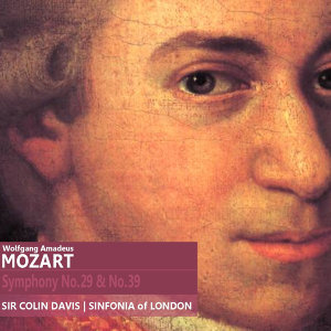 Mozart: Symphony No. 29 in A Major, K. 201 & Symphony No. 39 in E-Flat Major, K. 543