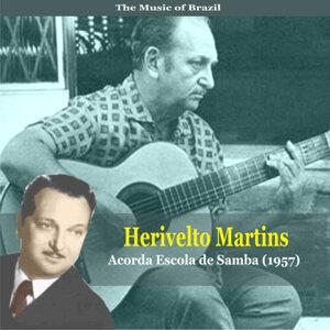 The Music of Brazil / Herivelto Martins /Acorda Escola de Samba  (1957)
