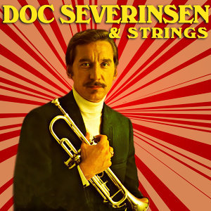 Doc Severinsen & Strings