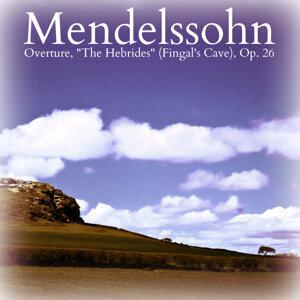 "Mendelssohn: Overture, ""The Hebrides"" (Fingal's Cave), Op. 26"