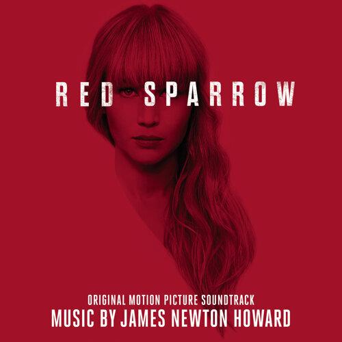 Red Sparrow (Original Motion Picture Soundtrack) (紅雀 電影原聲帶)