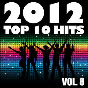 2012 Top 10 Hits, Vol. 8