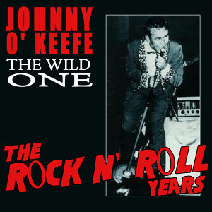 The Wild One - The Rock N' Roll Years