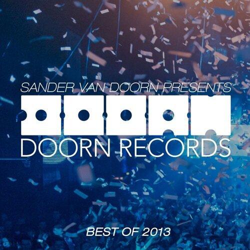 Sander van Doorn Presents Doorn Records Best Of 2013