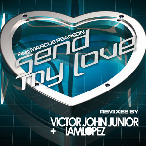 Send My Love (Remixes) - EP