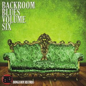 Bongo Boy Records Backroom Blues Volume Six