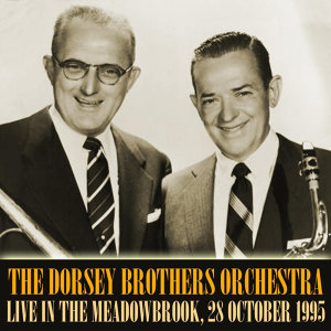 The Dorsey Brothers Orchestra Live In The Meadowbrook, 28 October 1955