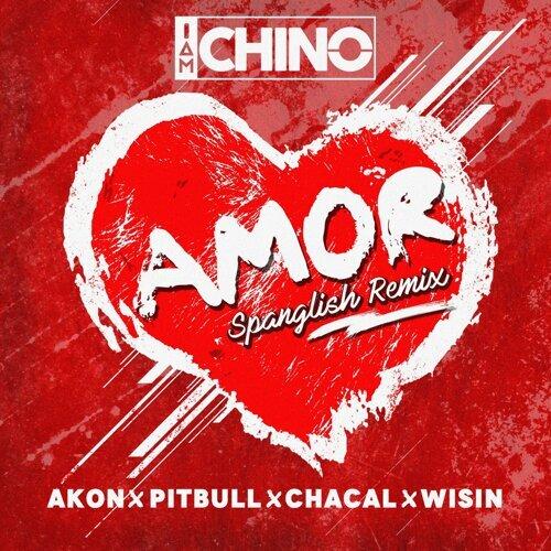 Amor (Spanglish Remix) [feat. Akon, Pitbull, Chacal & Wisin]
