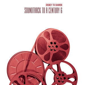 Disney to Damon - Soundtrack to a Century 6