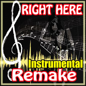 Right Here Remake Justin Bieber feat. Drake Instrumental