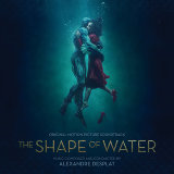 The Shape Of Water Original Motion Picture Soundtrack