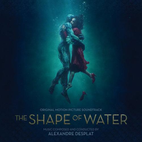The Shape Of Water Original Motion Picture Soundtrack (水底情深電影原聲帶)