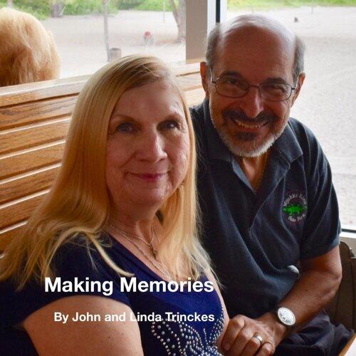 Making Memories (feat. Linda Trinckes)