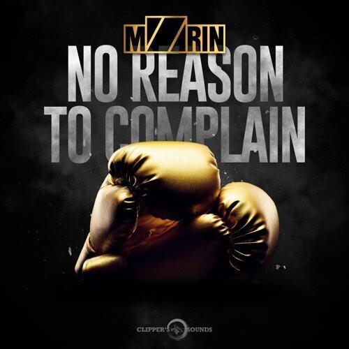 No Reason to Complain