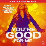 You're Good for Me - Radio Mixes