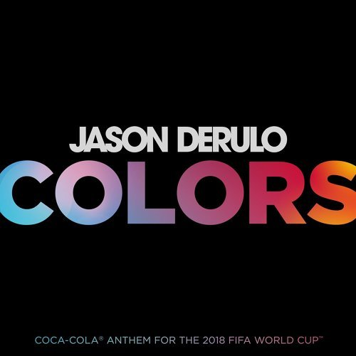 Colors - Coca-Cola® Anthem, 2018 FIFA World CupTM