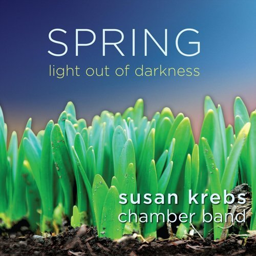 Spring: Light out of Darkness