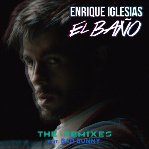 EL BAÑO (The Remixes)