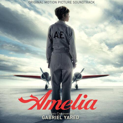 Amelia (Original Motion Picture Soundtrack)