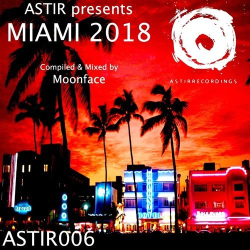Astir Presents Miami 2018