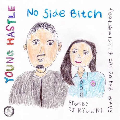 No Side Bitch (feat. KOWICHI & ZOT on the WAVE)
