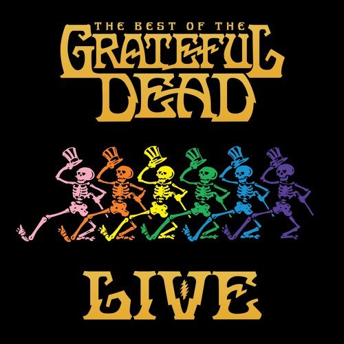 The Best Of The Grateful Dead - Live