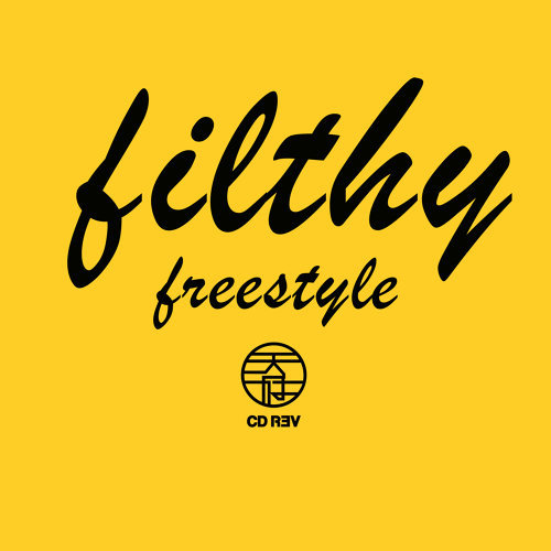 FILTHY - freestyle
