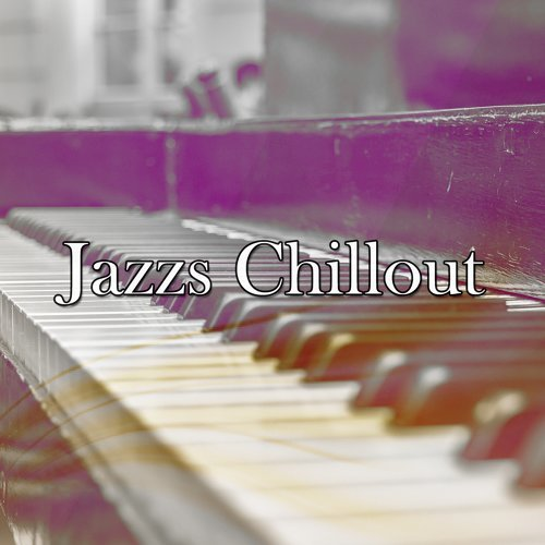 Jazzs Chillout