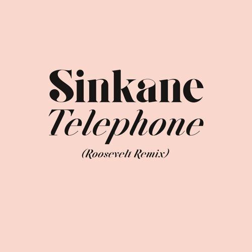 Telephone - Roosevelt Remix