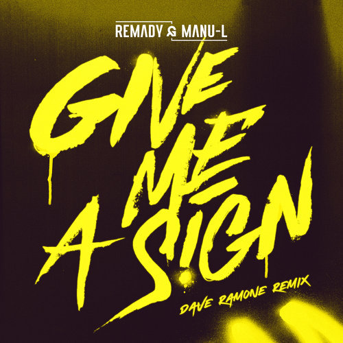Give Me a Sign - Dave Ramone Remix Radio Edit