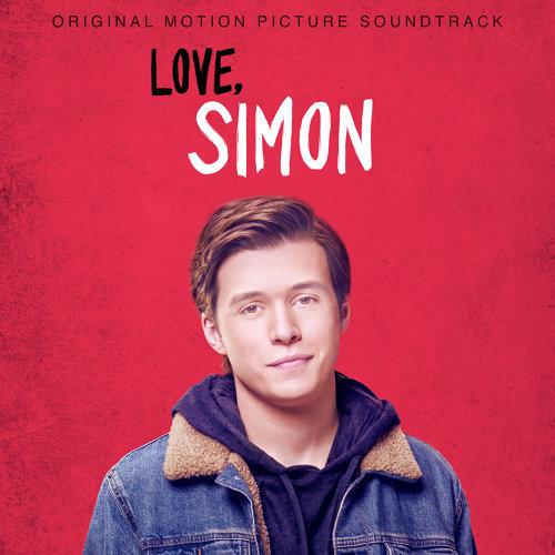 Love, Simon (Original Motion Picture Soundtrack) (親愛的初戀電影原聲帶)