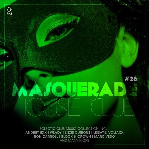 Masquerade House Club, Vol. 26