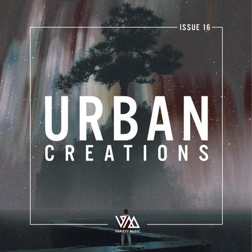 Urban Creations Issue 16