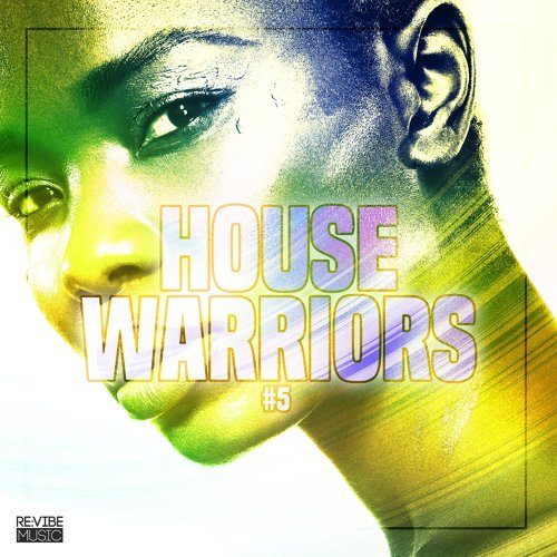 House Warriors #5