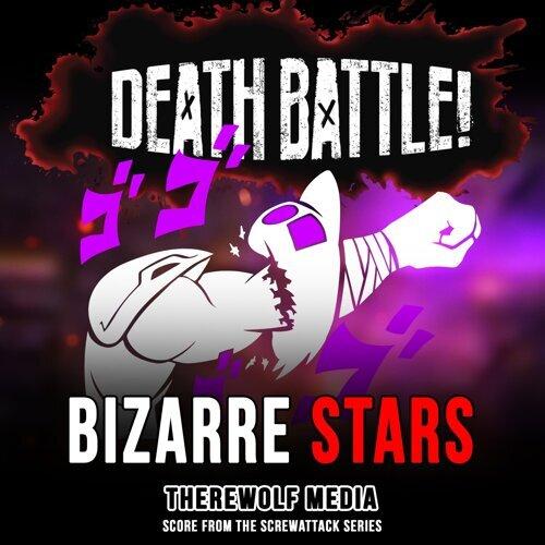 Death Battle: Bizarre Stars (Score from the ScrewAttack Series)