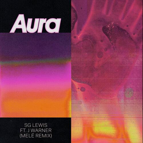 Aura - Melé Remix
