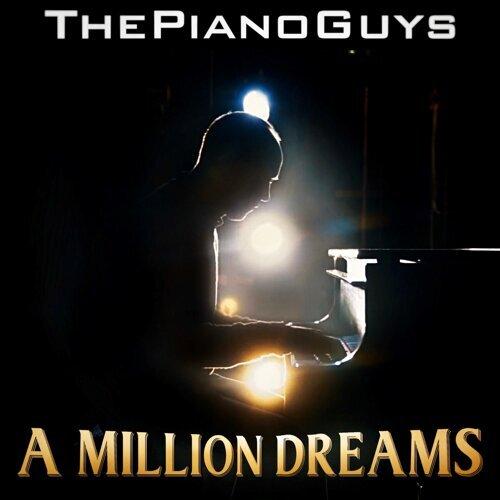 A Million Dreams - T